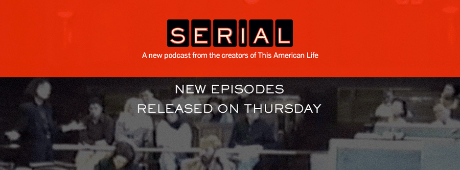 """Serial"", the Podcast"